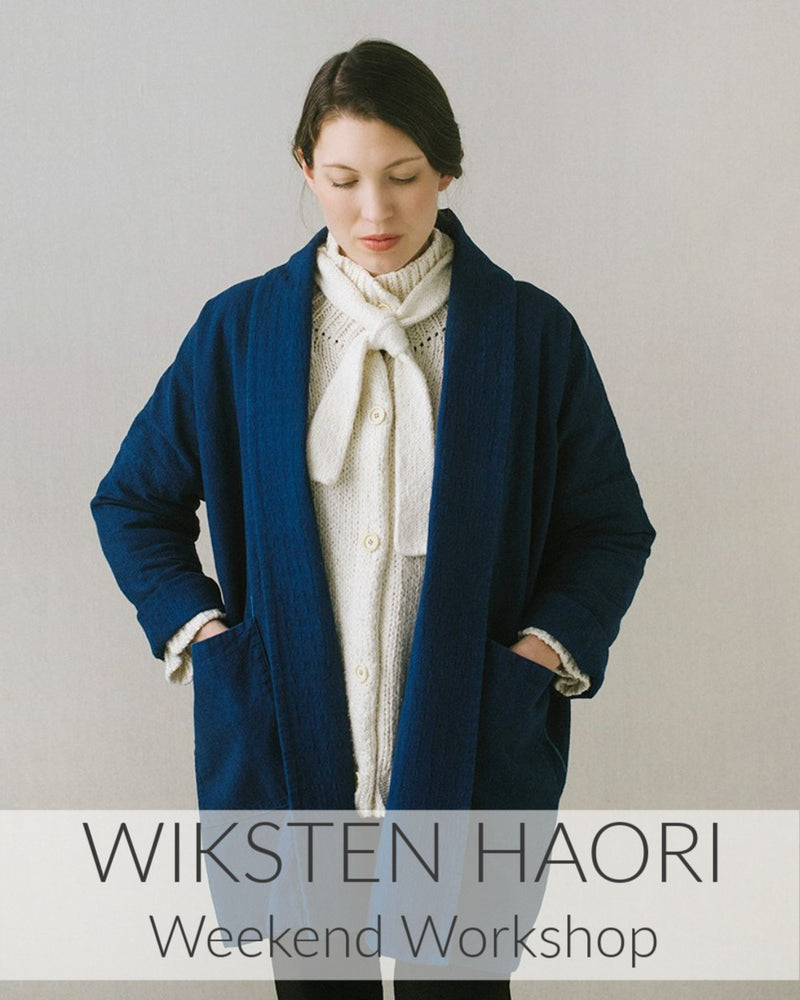 Wiksten Haori // 2 Days // Starts Sept 26 or Nov 7
