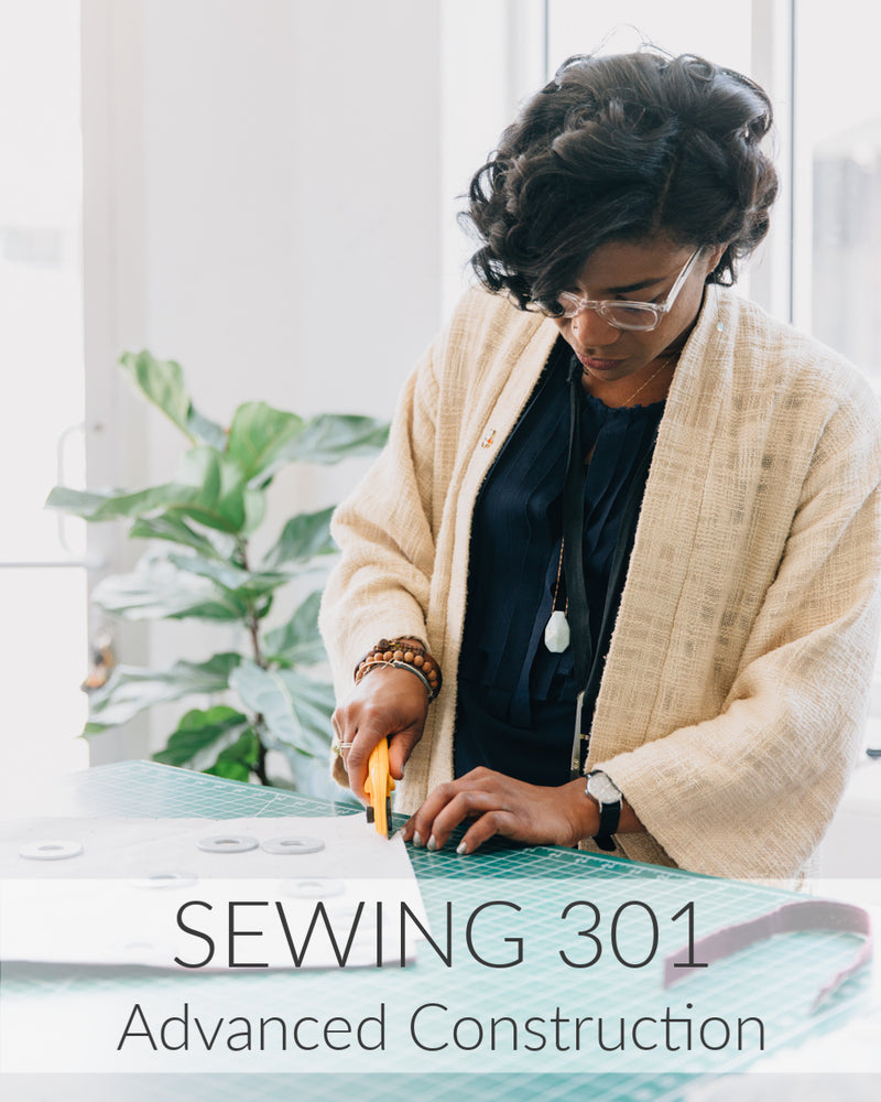 Sewing 301: Advanced Construction // 5 Weeks // Starts Nov 10