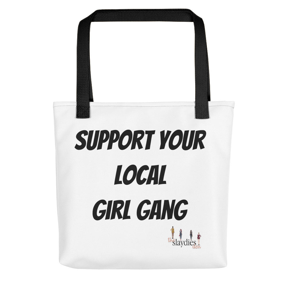 Support Your Local Girl Gang! Tote bag