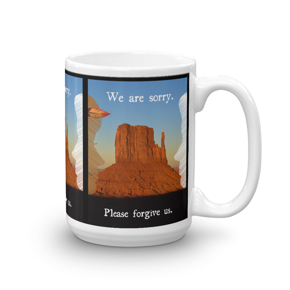 We Are Sorry Native Mug