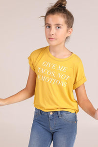 Give Me Tacos Not Emotions Tee