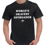 World's Okayest Offroader T-Shirt