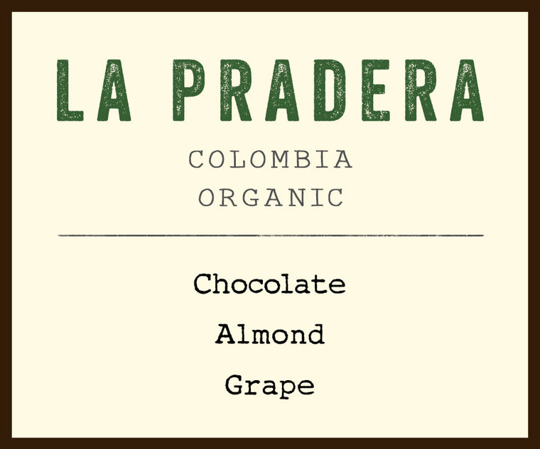 La Pradera - Coffee for a Cause