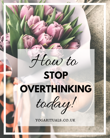 How to stop overthinking today with yoga & Buddhist Phil