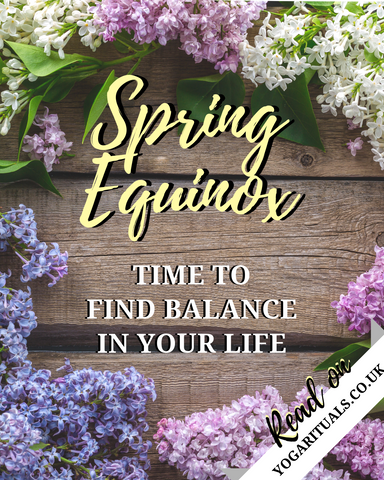 Spring Equinox find balance in your life