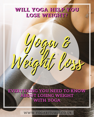 yoga& weight loss - the truth behind it