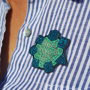 Roll Your Fate enamel pin - Teal
