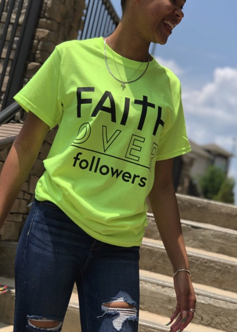 """Faith Over followers"" Tee"