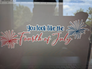 Add-on: You Look Like the Fourth of July
