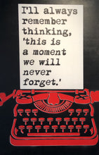 "Load image into Gallery viewer, ""Remember Forget"" by WRDSMTH"