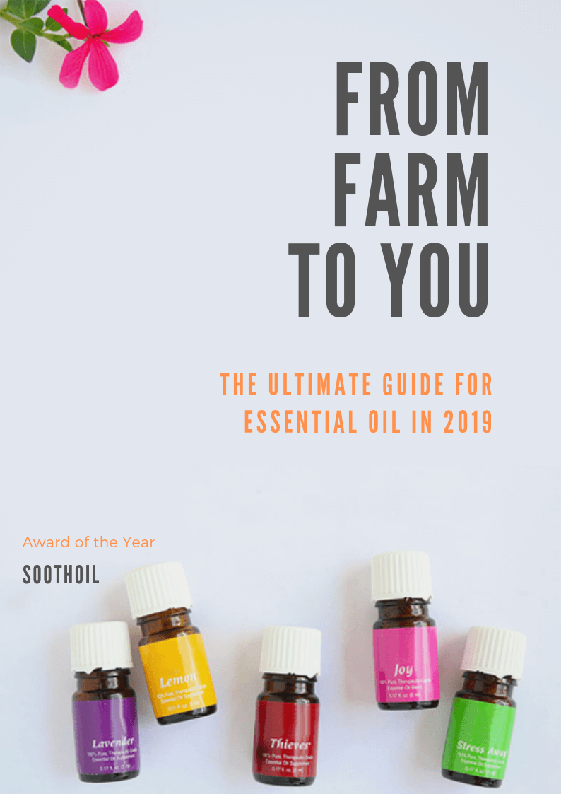 The Ultimate Guide For Essential Oils In 2019 – SoothOil