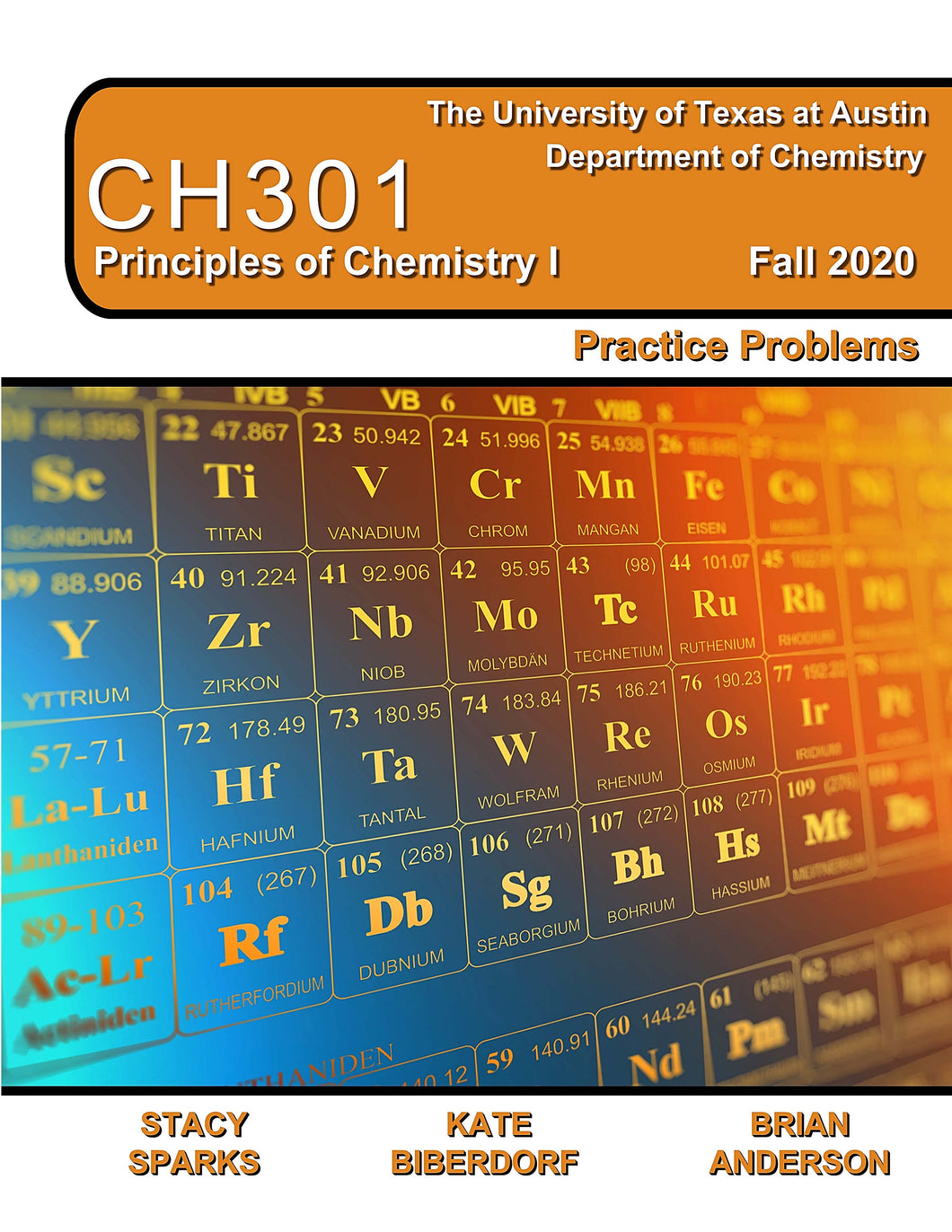 Principles of Chemistry I CH301 Practice Problems FALL2020