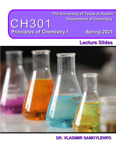 Samoylenko CH301 Principles of Chemistry I LECTURE SLIDES Spring2021