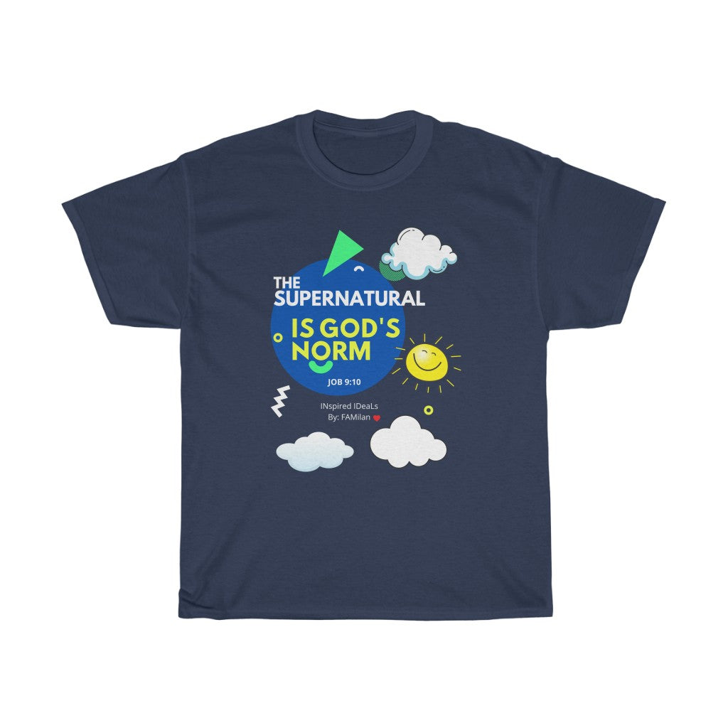 The SUPER Natural is God's NORM Heavy Cotton TEE