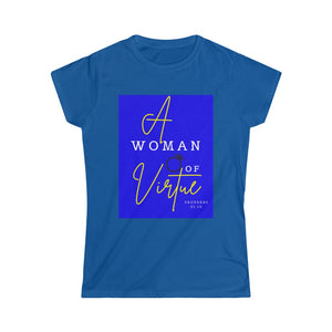 A Woman of Virtue Softstyle TEE