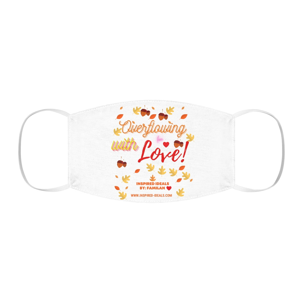 INspired Snug-Fit Overflowing With LOVE Face Mask