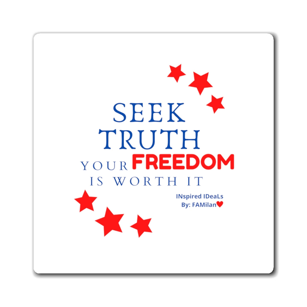SEEK TRUTH INspired Magnets
