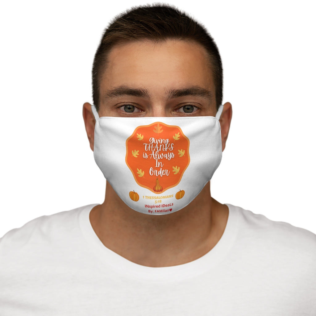 Giving Thanks INspired Face Mask