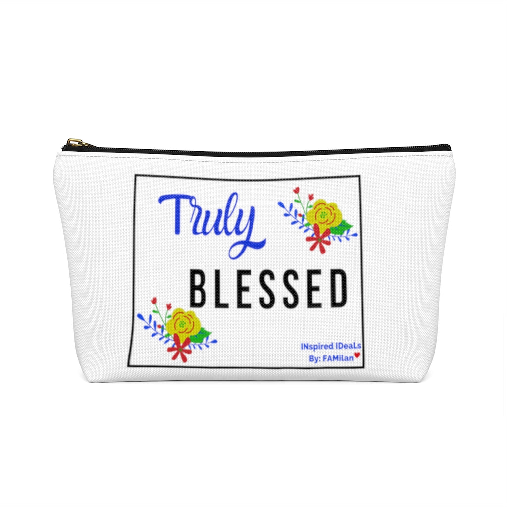 TRULY BLESSED INspired Accessory Pouch w T-bottom