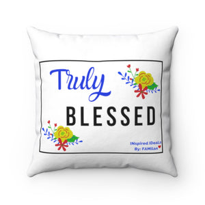 TRULY BLESSED INspired Square Pillow Case