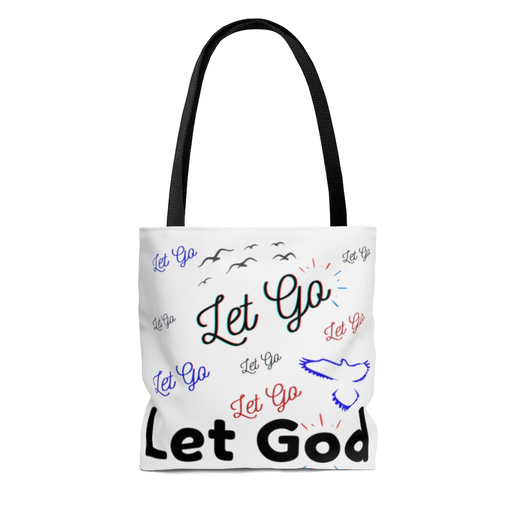 Let GO Let GOD INspired Tote Bag