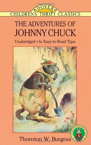 The Adventures of Johnny Chuck (Dover Children's Thrift Classics)