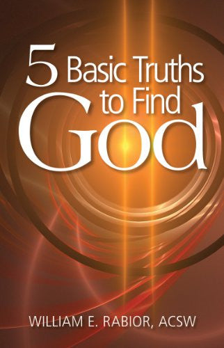 Five Basic Truths to Find God