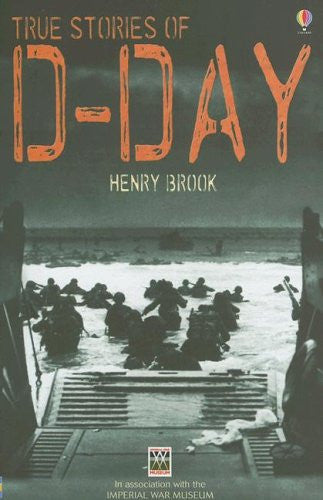 True Stories of D-day (True Adventure Stories)