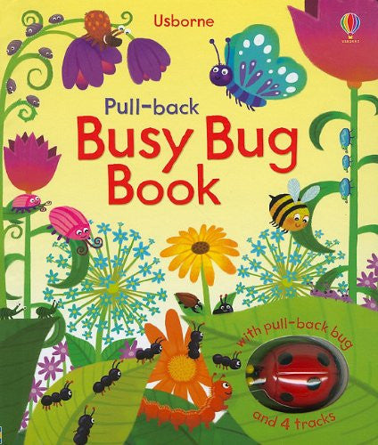 Pull-Back Busy Bug Book (Pull-Back Books)