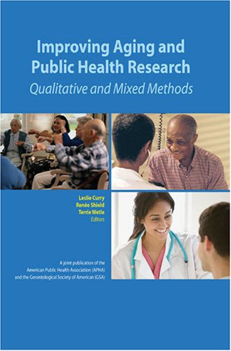 Improving Aging and Public Health Research: Qualitative and Mixed Methods