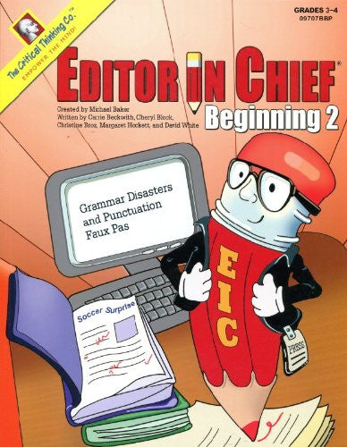 Editor In Chief Beginning Book: Grammar Disasters and Punctuation Faux Pas (Editor in Chief Beginining)