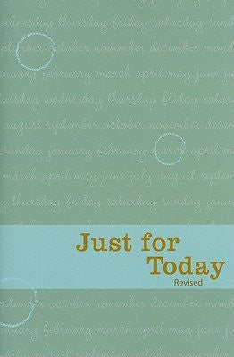 Just for Today: Daily Meditations [Softcover]