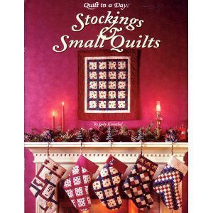 Stockings and Small Quilts, Quilt in a Day