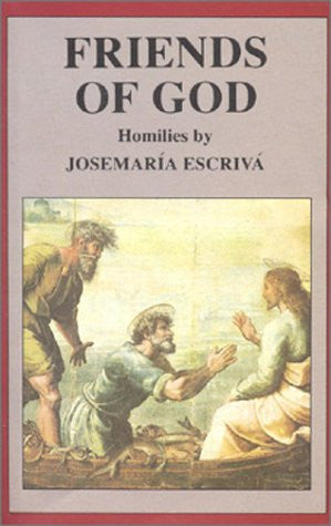 Friends of God: Homilies