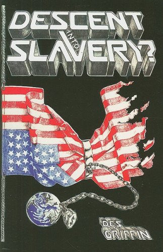 Descent Into Slavery?