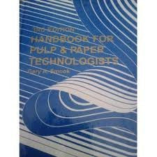 Handbook for Pulp & Paper Technologists (3rd Edition)