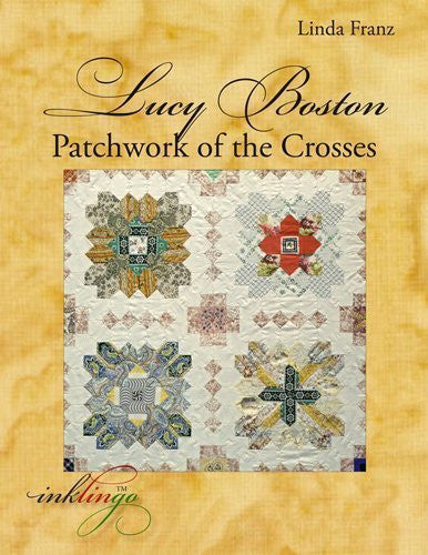 Lucy Boston: Patchwork of the Crosses