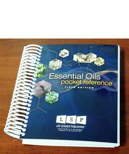 Essential Oils Pocket Reference Legacy (5th Edition, spiral bound)