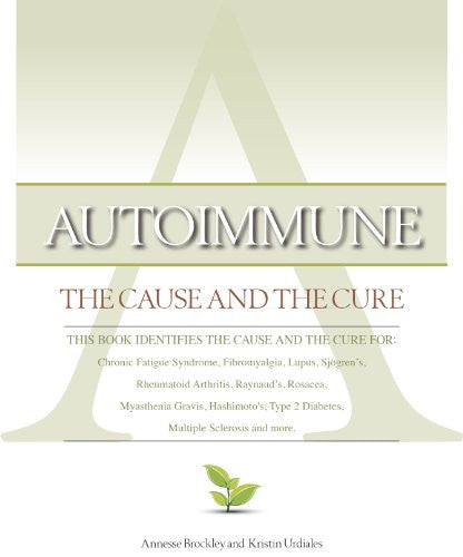Autoimmune: The Cause and The Cure (paperback)