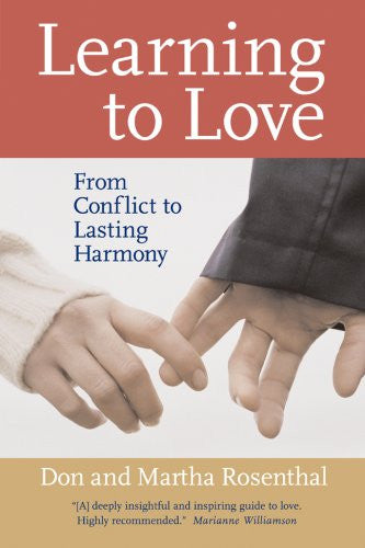 Learning to Love: From Conflict to Lasting Harmony