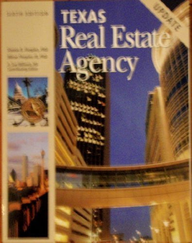 Texas Real Estate Agency, 6th Edition Update