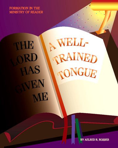 A Well-Trained Tongue: Formation in the Ministry of Reader