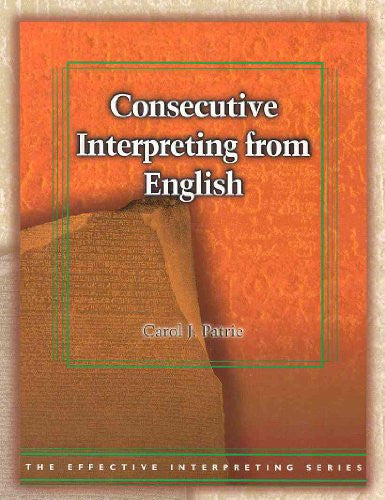 Consecutive Interpreting from English (The Effective Interpreting Series)