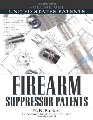 United States Patents (Firearm Suppressor Patents)