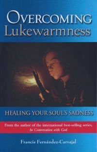 Overcoming Lukewarmness