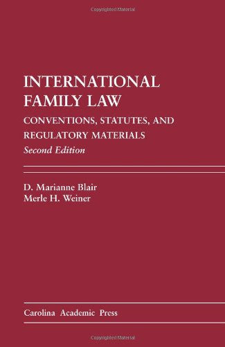 International Family Law: Conventions, Statutes, and Regulatory Materials