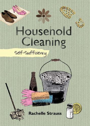 Household Cleaning: Self-Sufficiency (The Self-Sufficiency Series)