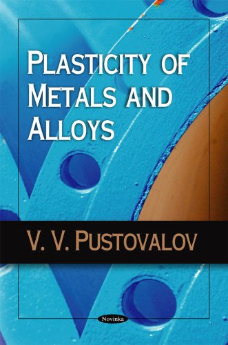 Plasticity of Metals and Alloys