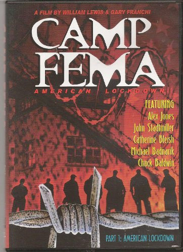 Camp Fema: American Lockdown (2009)