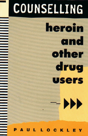Counselling Heroin and Other Drug Users